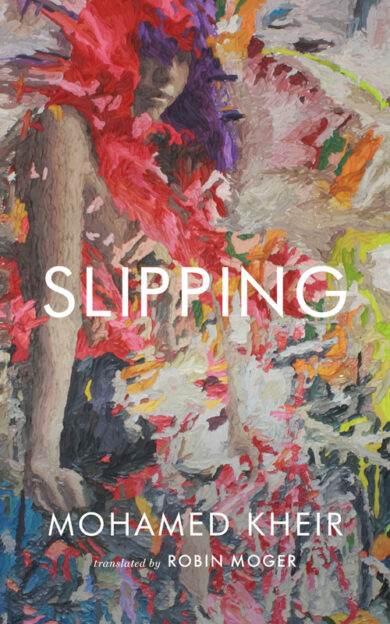 Slipping | Center for the Art of Translation | Two Lines Press